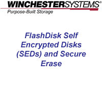 How to implement Self Encrypted Disks (SEDs) and Secure Erase on FlashDisk RAID Disk Arrays to achieve AES-256 encryption and FIPS 140-2 validation.